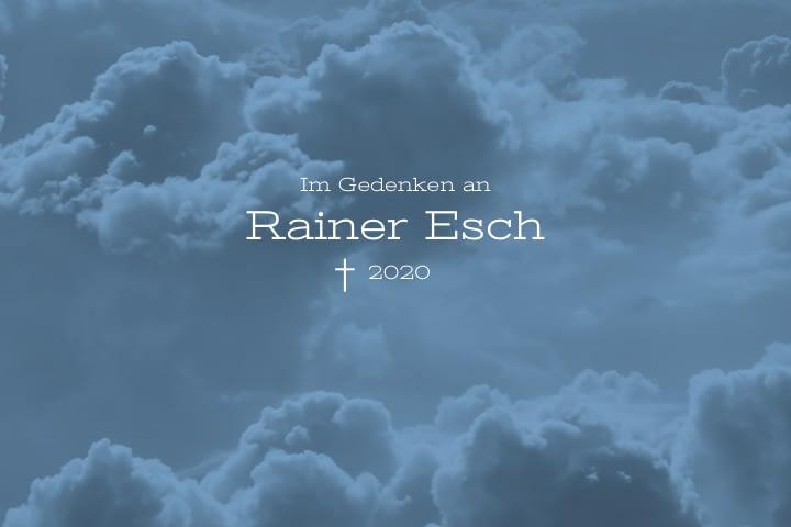 Nachruf Rainer Esch